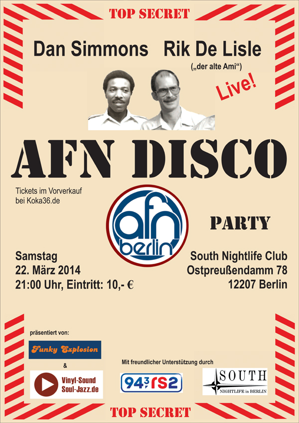 AFN Berlin – Live! Dan Simmons und Rik De Lisle on stage – South Night Live Club 2014 – Event, concept and marketing performed by Dr. Nikolaus Andre.